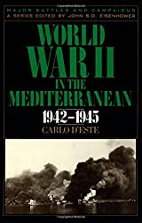 World War II in the Mediterranean, 1942-1945 (Major Battles & Campaigns)