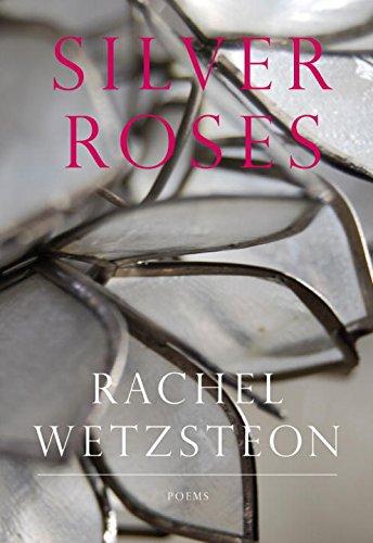 Silver Roses (Karen & Michael Braziller Books)