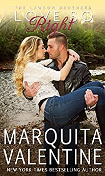 Love So Right (The Lawson Brothers Book 7) by [Valentine, Marquita]