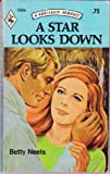 img - for A Star Looks Down (Harlequin Romance No. 1954) book / textbook / text book