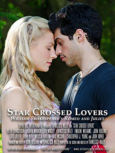 (Star Crossed Lovers - William Shakespeare's Romeo and Juliet)