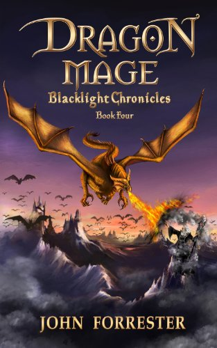 Dragon Mage (Blacklight Chronicles Book 4)