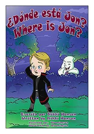 ¿Dónde está Jon? Where is Jon? eBook: Hansen, Nikki ...