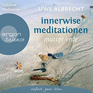 Innerwise Meditationen Hörbuch