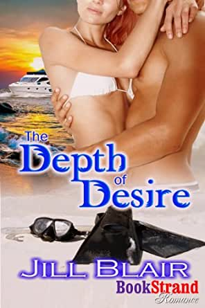 The Depth of Desire (BookStrand Publishing Mainstream)