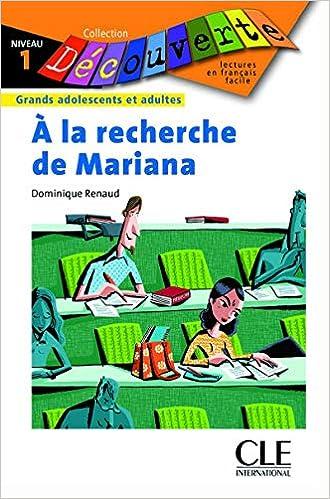 A La Recherche De Mariana Collection Decouverte Niveau 1