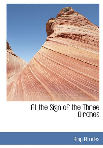 Download At the Sign of the Three Birches pdf epub