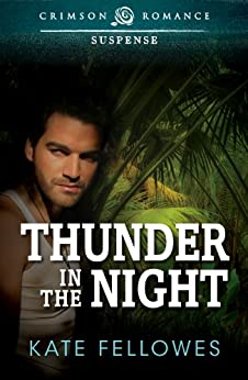 Thunder in the Night (Crimson Romance) by [Fellowes, Kate]