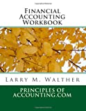 Financial Accounting Workbook, Larry Walther, 1489522042