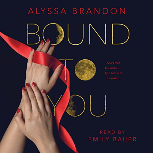 Bound to You by Macmillan Audio