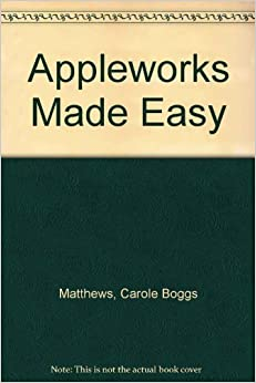 Appleworks Made Easy