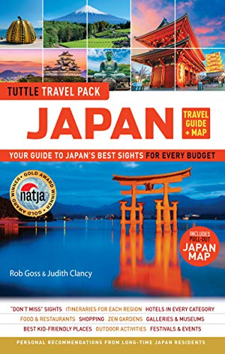 Japan Travel Guide & Map Tuttle Travel Pack: Your Guide to Japan's Best Sights for Every Budget (Includes Pull-out Japan Map) (Tuttle Travel Guide & ()