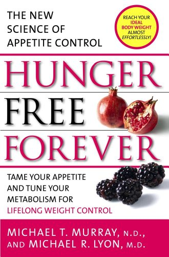hunger-free-forever-the-new-science-of-appetite-control