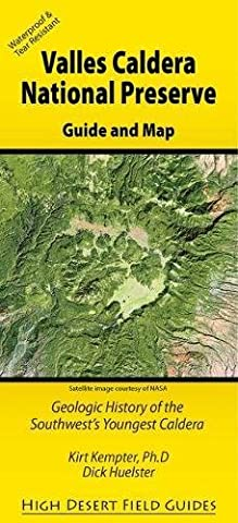 Valles Caldera National Preserve: Geologic History of the Southwest's Youngest Caldera (High Desert Field (Del Valle)