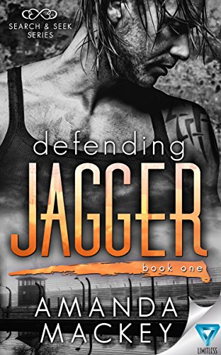 Defending Jagger (Search & Seek Book 1) by [Mackey, Amanda]
