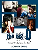 The Big D; Divorce Thru the Eyes of a Teen Activity Guide, Krista Smith, 0979662036