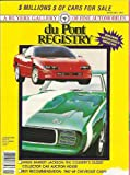 Dupont Registry January 1993 Featuring Inside Barrett-Jackson: The Country's Oldest Collector Car Auction House and Buy Recommendation: 1967-69 Chevrolet Camaro!