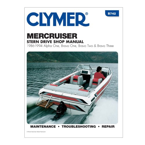 CLYMER Clymer MerCruiser Alpha One, Brave One, Two & Three Stern Drives 1986-1994 / B742 / Bravo Three Stern Drives