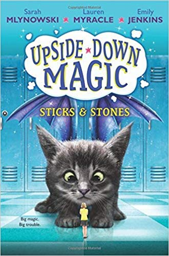 [0545800498] [9780545800495] Sticks & Stones (Upside-Down Magic #2) - Hardcover