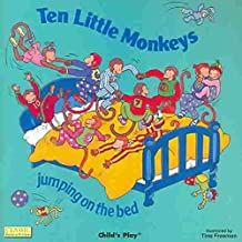 [(Ten Little Monkeys Jumping on the Bed)] [Illustrated by Tina Freeman] published on (June, 2003)