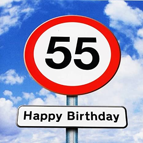 55 >> Twizler 55th Birthday Card Roadsign 55 Year Old Age 55