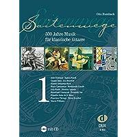 Saitenwege 1 : 500 Jahre Musik Fur Klassische Gitarre +CD