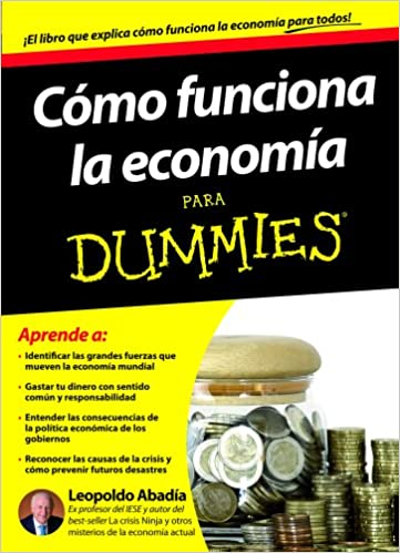 Cómo funciona la economía para Dummies: Amazon.es: Leopoldo ...
