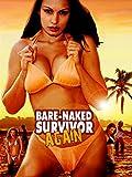 Bare-Naked Survivor Again