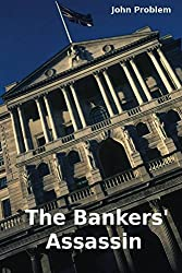 The Bankers'Assassin