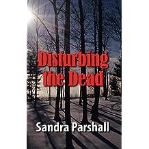 Disturbing the Dead: A Rachel Goddard Mystery #2 (Rachel Goddard Mysteries)