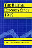 The British Economy since 1945, , 0198772734