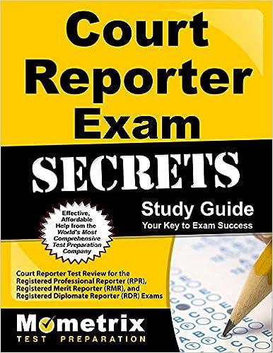 Court Reporter Exam Secrets Study Guide: Court Reporter Test Review