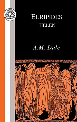 Euripides: Helen (Classic Commentaries)