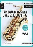 Ein halbes Dutzend Jazz-Duette - Vol.1 - Tenor-Saxophon: 6 Jazz-Playalongs (inkl. Download). Spielbuch. Musiknoten.