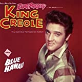 KING CREOLE + BLUE HAWAII + 8