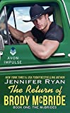 img - for The Return of Brody McBride: Book One: The McBrides by Jennifer Ryan (2014-03-25) book / textbook / text book