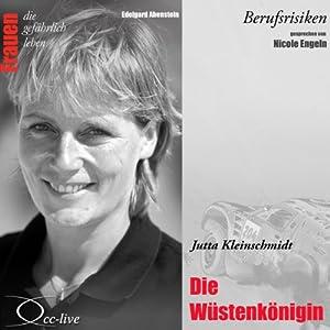 Jutta Kleinschmidt - Die Wüstenkönigin (Frauen - Berufsrisiken) Hörbuch
