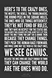 poster print Here's to the crazy.Steve Jobs Famous Quotes (12x18' Rolled)
