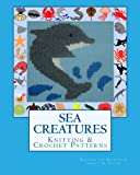 SEA CREATURES Knitting & Crochet Patterns