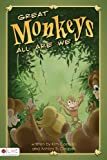 Great Monkeys All Are We, Kim Costello and Ashlee B. Cooper, 1606965409