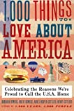 1,000 Things to Love about America, Brent Bowers and Barbara Bowers, 0061806285