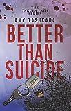 The Yakuza Path: Better Than Suicide (Volume 2)