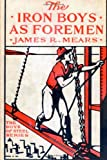 The Iron Boys As Foremen, James Mears, 1499255012