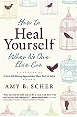 """Now translated into 10 languages!""""This book is literally changing my life.""""-- Amazon reader""""Amy Scher is an inspiration, not just because she teaches us how to take healing into our own hands, but because she's living proof that it works.""""--..."""