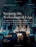 Keeping the Technological Edge (CSIS Reports)