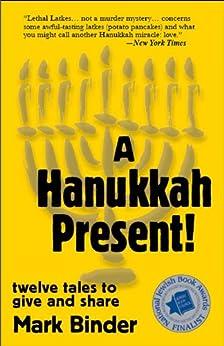 A Hanukkah Present by [Binder, Mark]