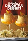 All Color Book of Delightful Desserts, , 0668062215