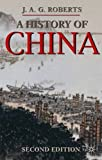 A History of China (Palgrave Essential Histories)