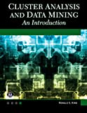 Cluster Analysis and Data Mining, Ronald S. King, 1938549384