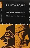 img - for Plutarque, Les Vies Paralleles: Alcibiade Coriolan (Classiques En Poche) (French Edition) book / textbook / text book